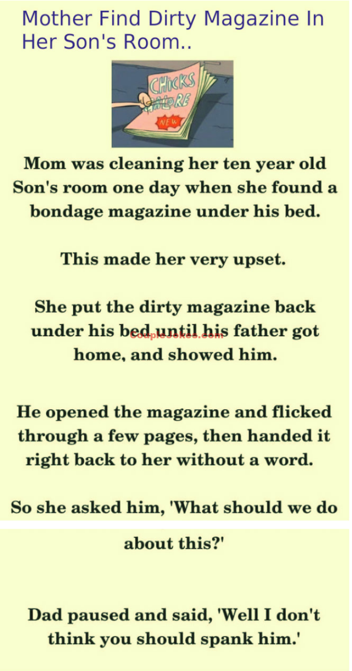 Mom Found Dirty Magazines In Son S Bedroom Couple Jokes