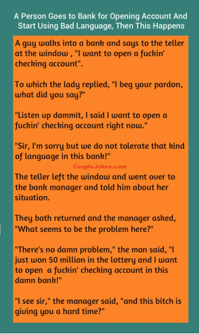 A Man Went To Open A Bank Account Couple Jokes